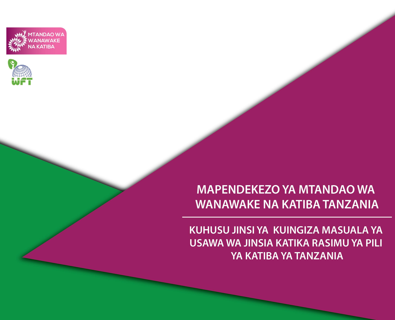 MAPENDEKEZO YA MTANDAO WA WANAWAKE NA KATIBA TANZANIA-01